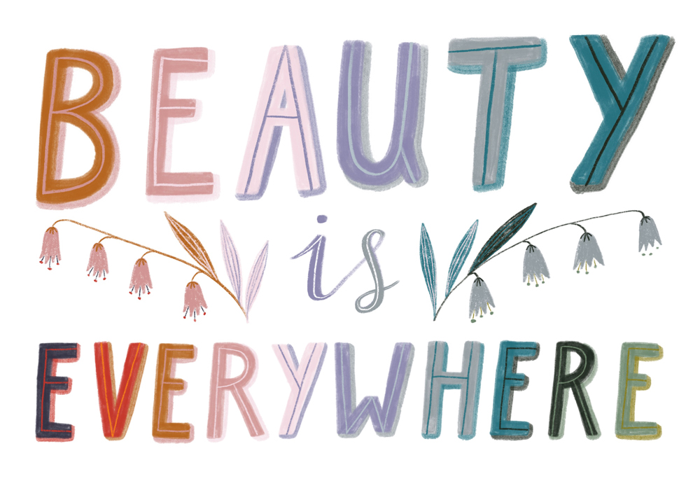 Beauty is Everywhere · Lee Foster-Wilson