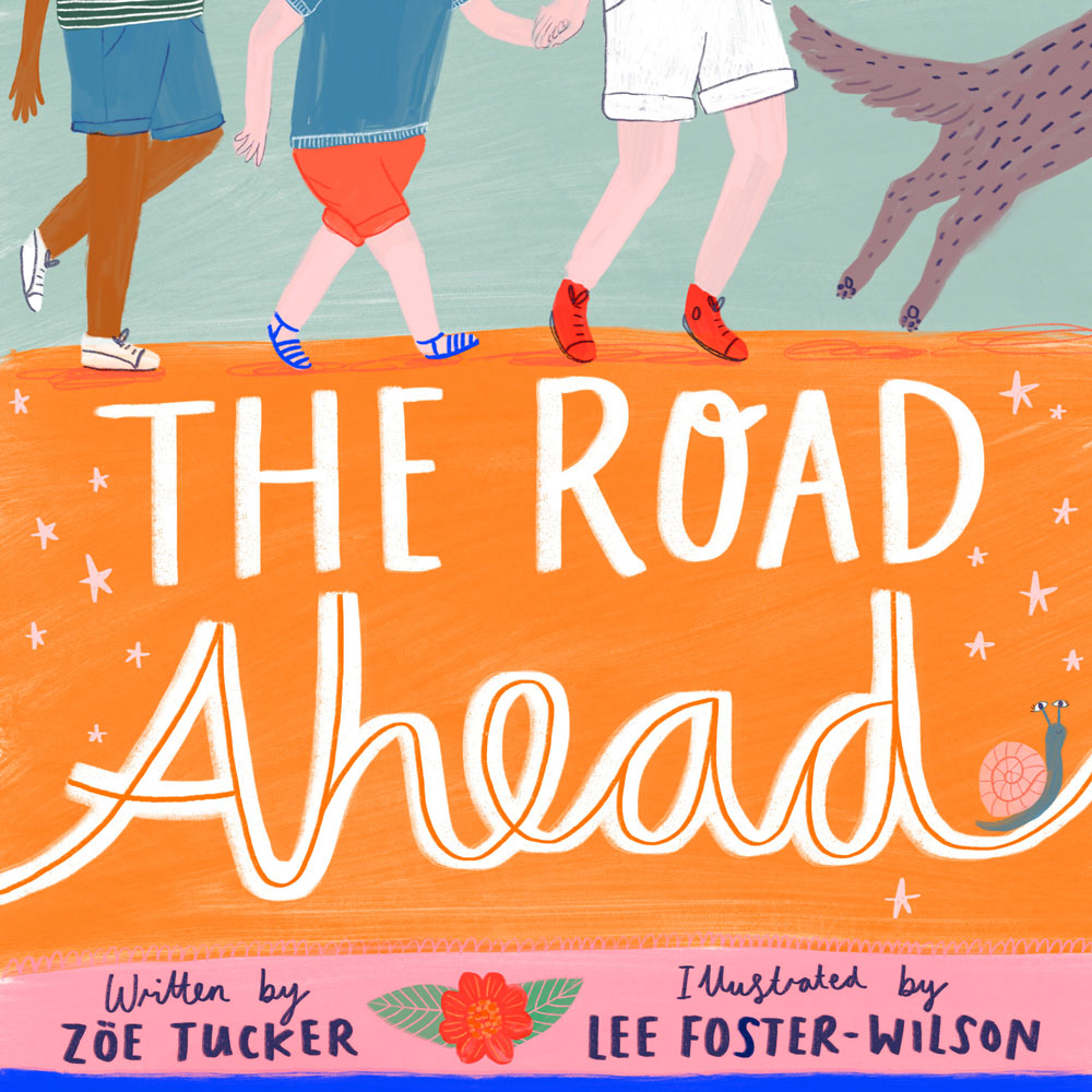 The Road Ahead · Lee Foster-Wilson